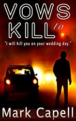 VOWS to KILL (crime thriller)