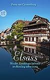 Elsass: Wo der Zander am liebsten im Riesling schwimmt (insel taschenbuch)