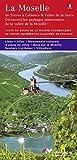 La Moselle (französische Ausgabe) avec description de Tréves á Coblence et la vallée de la Sarre