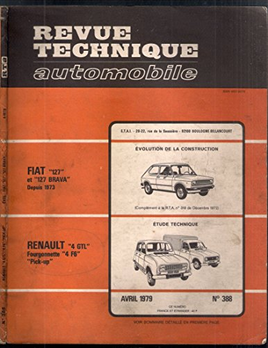 REVUE TECHNIQUE AUTOMOBILE N°388 FIAT 127 ET 127 BRAVA RENAULT 4 GTL FOURGONNETTE ET PICK UP