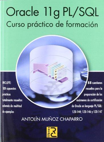 Oracle 11g PL/SQL : curso práctico de formación por Antolín Muñoz Chaparro
