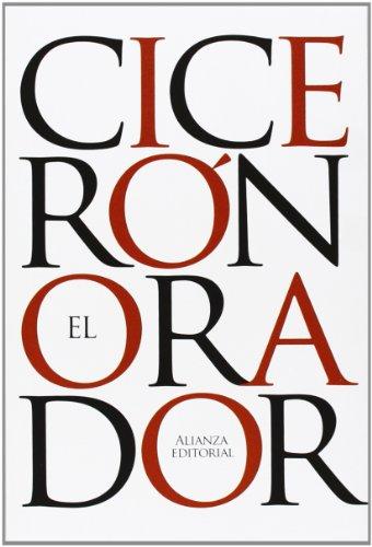 El orador (El Libro De Bolsillo - Clásicos De Grecia Y Roma) por Cicerón