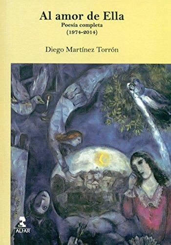 Amor de ella, Al. Poesía completa (1974-2014) (Otras Poesías)
