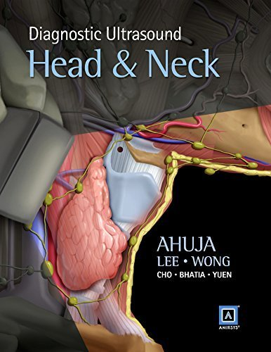 Diagnostic Ultrasound: Head and Neck, 1e by Ahuja MBBS (Bom) MD (Bom) FRCR FHKCR FHKAM (Radiology), (2014) Hardcover