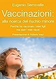 Image de Vaccinazioni: alla ricerca del rischio minore: Perchè ho vaccinato i miei figli e no