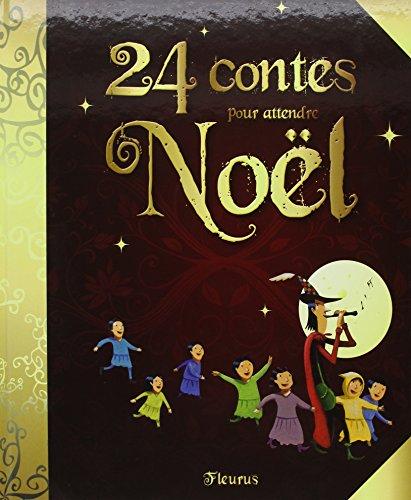 24 contes pour attendre Noël