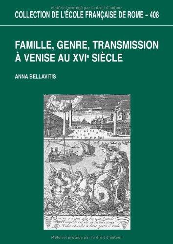 Famille, genre, transmission à Venise au XVIe siècle