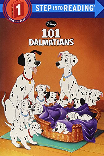 101 Dalmatians (Disney 101 Dalmatians) (Step into Reading, Step 1)