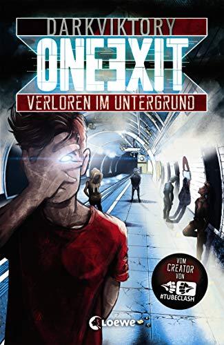 One Exit - Verloren im Untergrund: Vom Macher von TubeClash