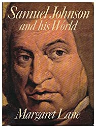 Samuel Johnson and His World by Margaret Lane (1975-10-27)