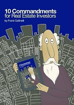 10 Commandments for Real Estate Investors (English Edition) par [Gallinelli, Frank]