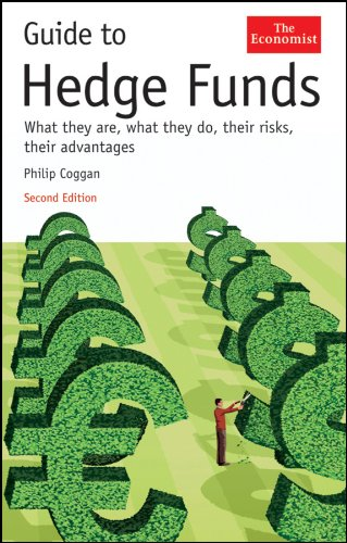 Guide to Hedge Funds: What They Are, What They Do, Their Risks, Their Advantages (The Economist) (Hedge-accounting)