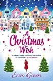 A Christmas Wish: A funny, feel-good, festive read by Erin Green