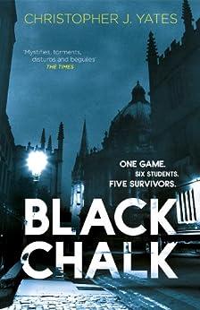 Black Chalk by [Yates, Christopher J.]
