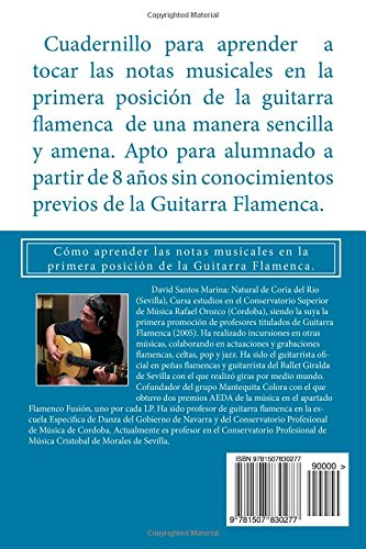 Guitarra Flamenca Cuadernillo 1: Cómo aprender las notas musicales en la primera posición de la Guitarra Flamenca: Volume 1