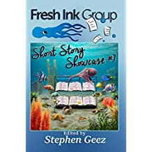 Fresh Ink Group Short Story Showcase #1: Prize-winning Make-you-think Fiction