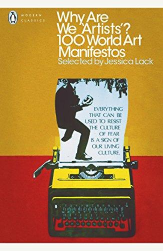 Why Are We 'Artists'?: 100 World Art Manifestos (Penguin Modern Classics) (English Edition)