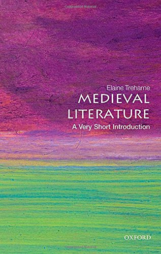Medieval Literature: A Very Short Introduction (Very Short Introductions) por Elaine Treharne