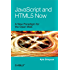JavaScript and HTML5 Now