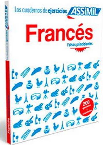 Assimil Cuaderno de Ejercicios Francés - Falsos principiantes par Assimil