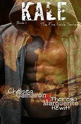 Kale (The Fire Inside) (Volume 1) by Chelsea Camaron (2014-10-03)