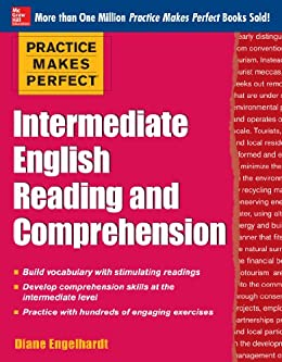 Practice Makes Perfect Intermediate ESL Reading and Comprehension ...