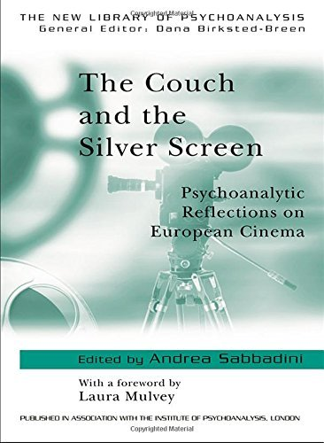 The Couch and the Silver Screen: Psychoanalytic Reflections on European Cinema (The New Library of Psychoanalysis) by Laura Mulvey (Foreword), Andrea Sabbadini (Editor) › Visit Amazon's Andrea Sabbadini Page search results for this author Andrea Sabbadini (Editor) (29-May-2003) Paperback