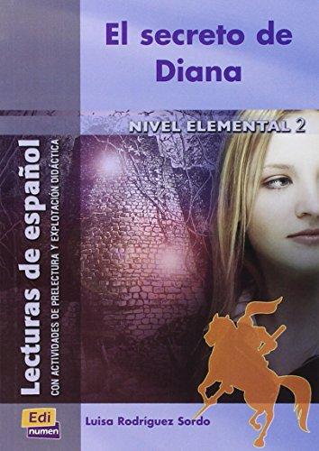El secreto de Diana (Lecturas de español para jóvenes y adult)