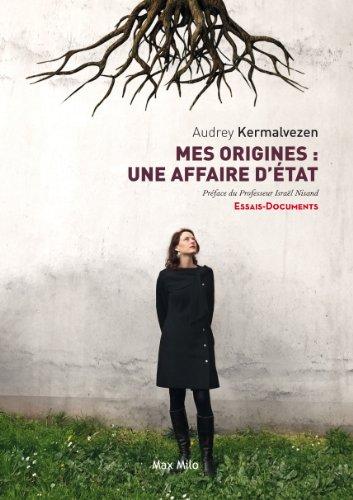 Mes origines: une affaire dtat: Essais - documents