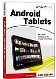 Smartline: Android Tablets - Das patente Handbuch für den schnellen Durchblick