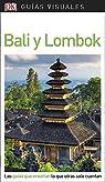 Guía Visual Bali y Lombok: Las guías que enseñan lo que otras solo cuentan