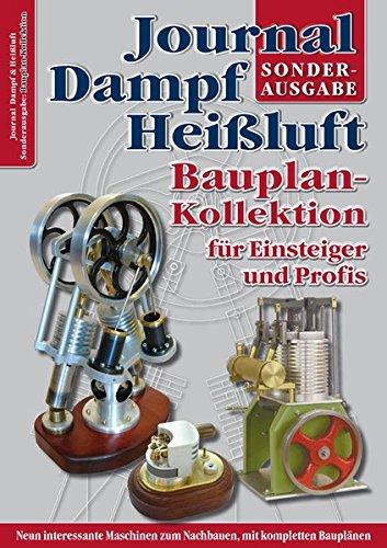 Bauplan-Kollektion für Einsteiger und Profis: Sonderausgabe des Journal Dampf & Heißluft