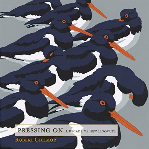 Pressing On: A Decade of New Linocuts por Robert Gillmor