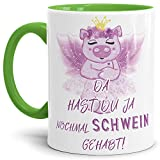 Tassendruck Schwein-Tasse mit Spruch Da hast du ja nochmal Schwein gehabt - Kaffeetasse/Mug / Cup/Prinzessin / Lustig/Witzig / Innen & Henkel Hellgrün