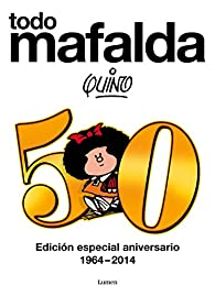 Todo Mafalda par  Quino