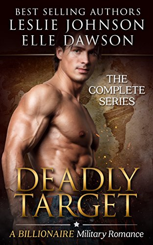 deadly-target-complete-bad-boy-military-romantic-suspense