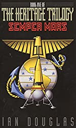 Semper Mars: Book One of the Heritage Trilogy