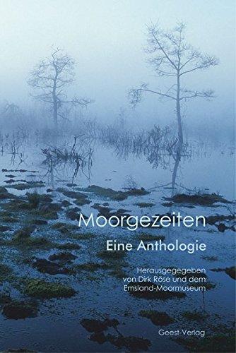 Moorgezeiten: Eine Anthologie