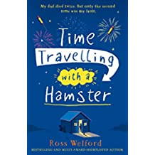 Time Travelling with a Hamster (English Edition)