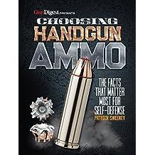 CHOOSING HANDGUN AMMO - THE FA