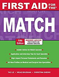 First Aid for the Match, Fifth Edition (First Aid Series) by Tao Le (2010-08-03)