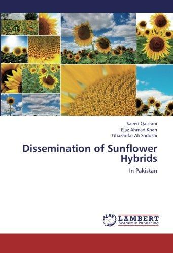 Dissemination of Sunflower Hybrids: In Pakistan PDF Books