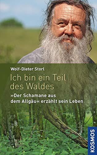 """Ich bin ein Teil des Waldes: Der """"Schamane aus dem Allgäu"""" erzählt sein Leben"""