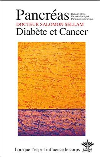 Lorsque l'esprit influence le corps - Pancras - Diabte et Cancer - N13