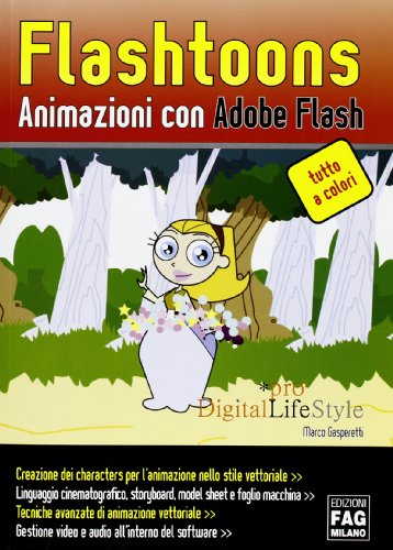 Flashtoons. Animazioni con Adobe Flash. Ediz. illustrata