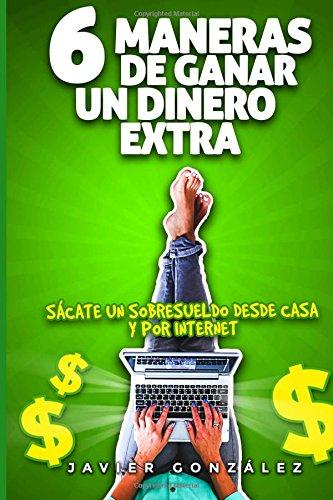 6 maneras de ganar un dinero extra: Sácate un sobresueldo desde casa mientras trabajas por cuenta ajena
