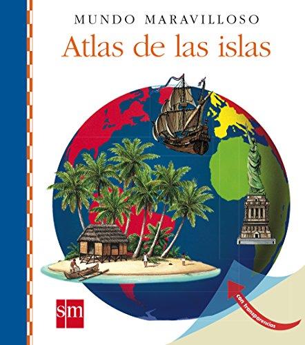 Atlas de las islas (Mundo maravilloso)