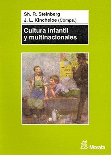 Cultura infantil y multinaciónales por S. STEINBERG