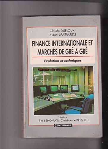 Finance internationale et marchés de gré à gré: évolution et techniques