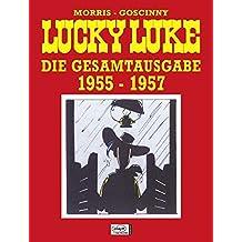 Lucky Luke Gesamtausgabe 01: 1955 bis 1957